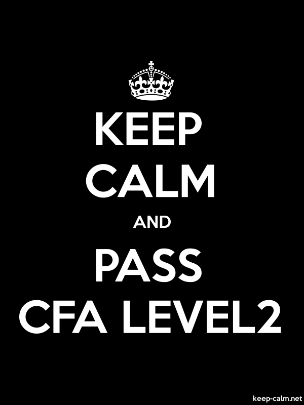 KEEP CALM AND PASS CFA LEVEL2 - white/black - Default (600x800)