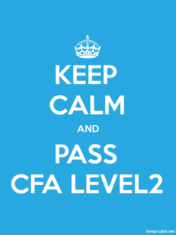 KEEP CALM AND PASS CFA LEVEL2 - white/blue - Default (600x800)
