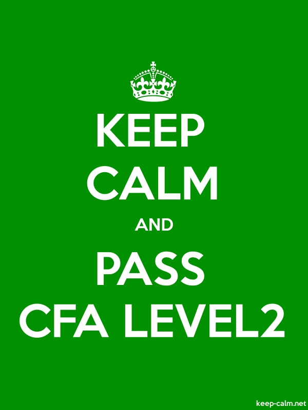 KEEP CALM AND PASS CFA LEVEL2 - white/green - Default (600x800)