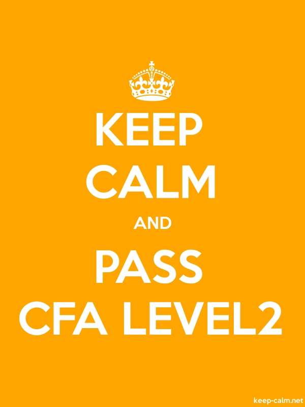 KEEP CALM AND PASS CFA LEVEL2 - white/orange - Default (600x800)