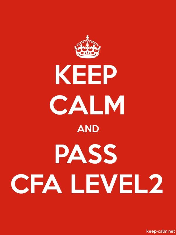 KEEP CALM AND PASS CFA LEVEL2 - white/red - Default (600x800)
