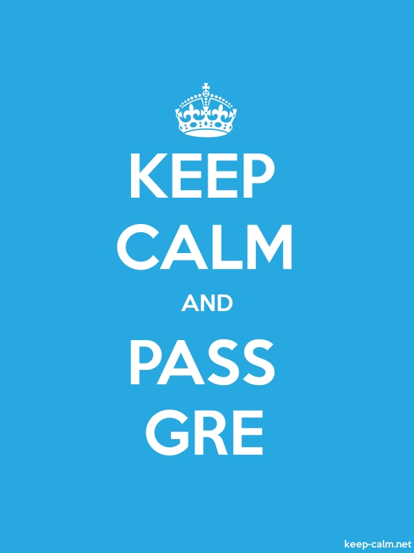 KEEP CALM AND PASS GRE - white/blue - Default (600x800)