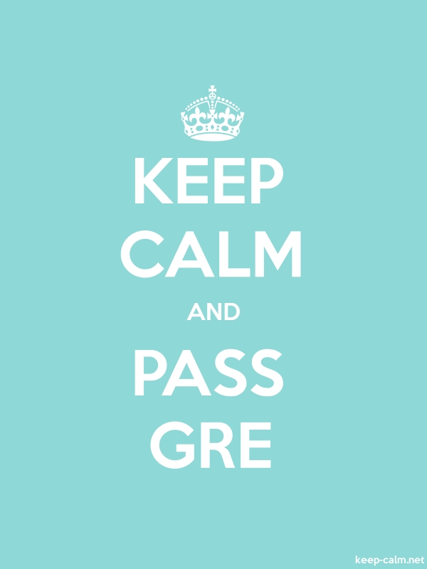 KEEP CALM AND PASS GRE - white/lightblue - Default (600x800)
