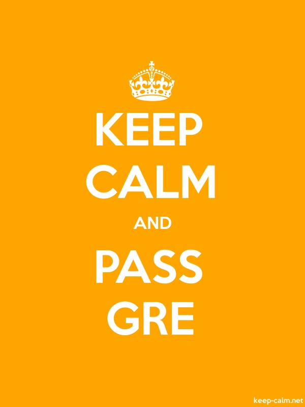 KEEP CALM AND PASS GRE - white/orange - Default (600x800)