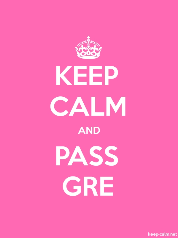 KEEP CALM AND PASS GRE - white/pink - Default (600x800)