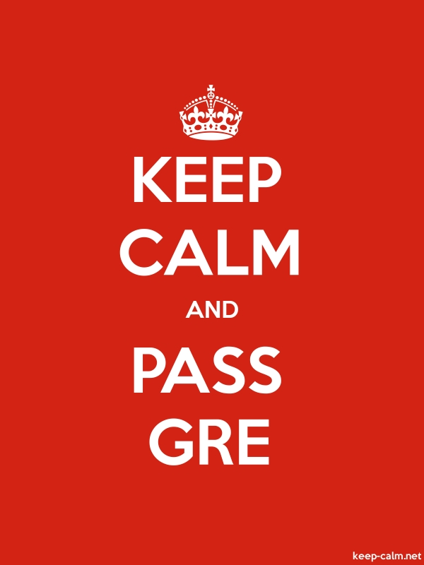 KEEP CALM AND PASS GRE - white/red - Default (600x800)