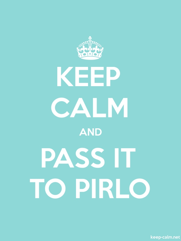 KEEP CALM AND PASS IT TO PIRLO - white/lightblue - Default (600x800)