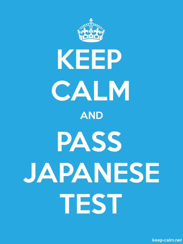KEEP CALM AND PASS JAPANESE TEST - white/blue - Default (600x800)