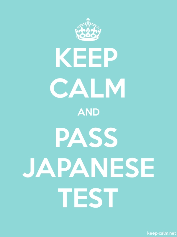 KEEP CALM AND PASS JAPANESE TEST - white/lightblue - Default (600x800)