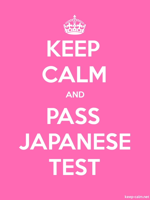 KEEP CALM AND PASS JAPANESE TEST - white/pink - Default (600x800)