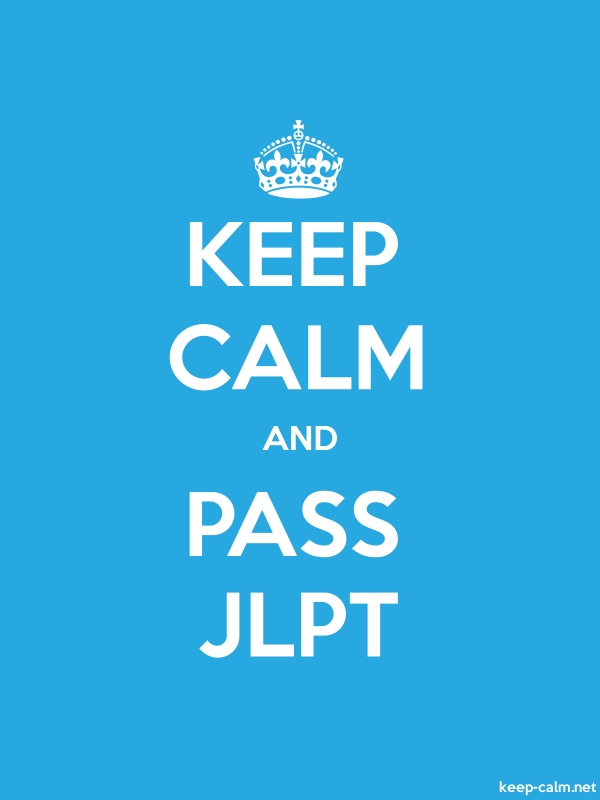 KEEP CALM AND PASS JLPT - white/blue - Default (600x800)