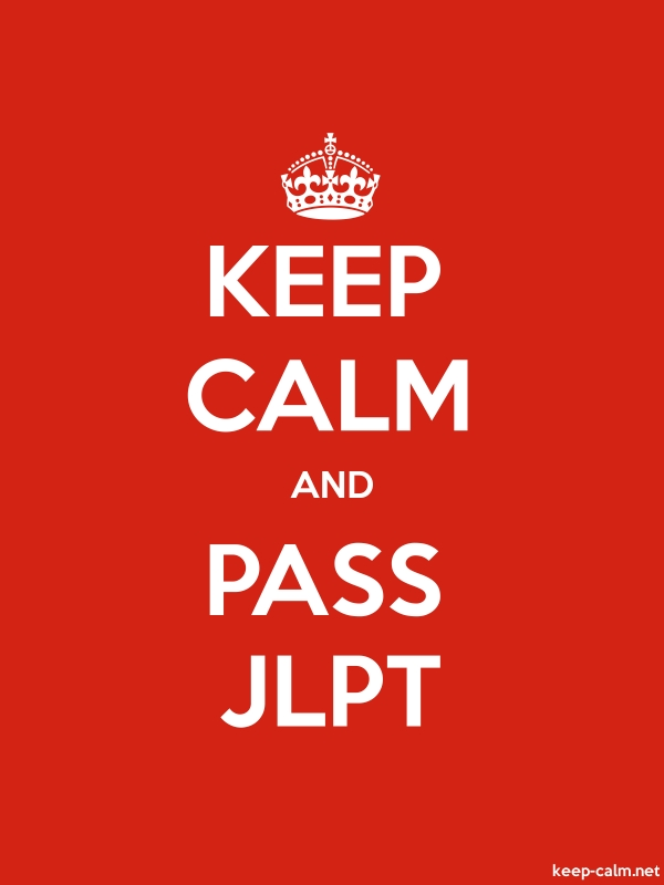 KEEP CALM AND PASS JLPT - white/red - Default (600x800)