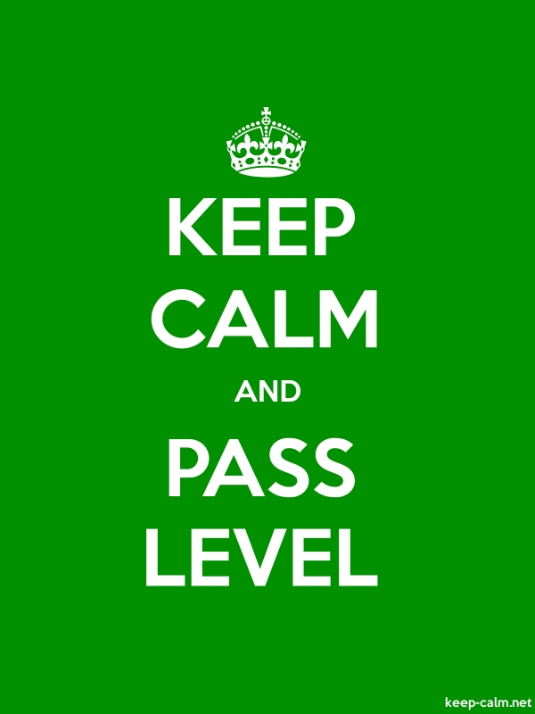 KEEP CALM AND PASS LEVEL - white/green - Default (600x800)