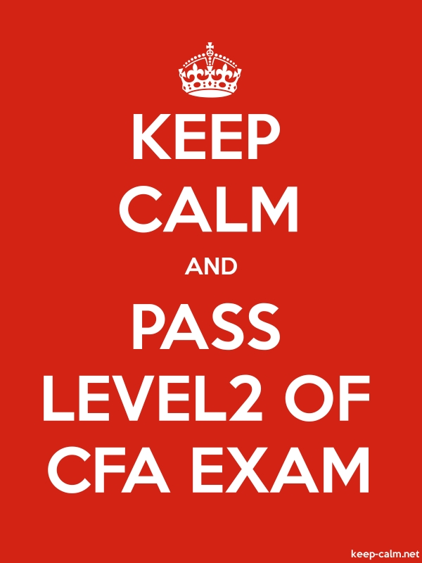 KEEP CALM AND PASS LEVEL2 OF CFA EXAM - white/red - Default (600x800)