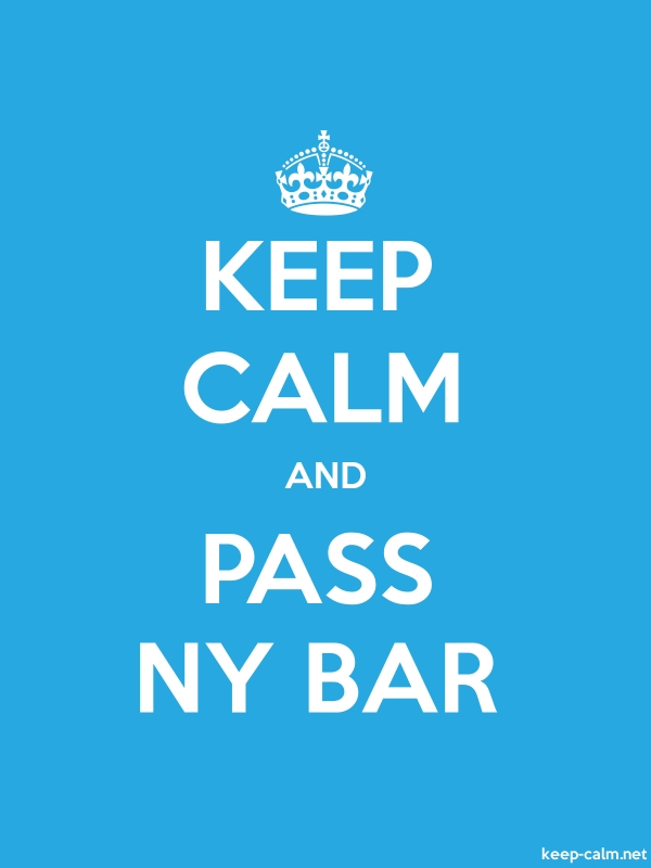KEEP CALM AND PASS NY BAR - white/blue - Default (600x800)