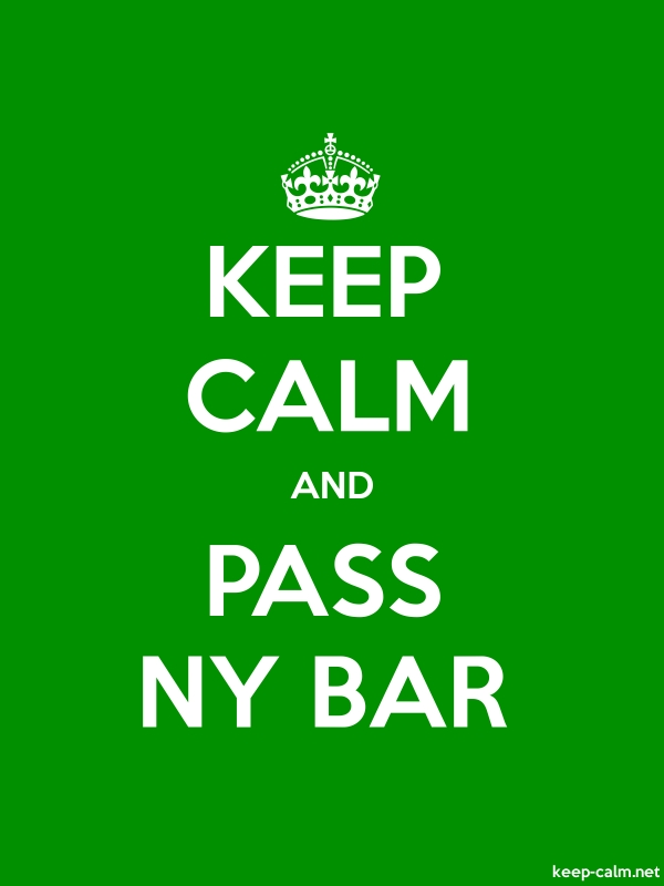KEEP CALM AND PASS NY BAR - white/green - Default (600x800)