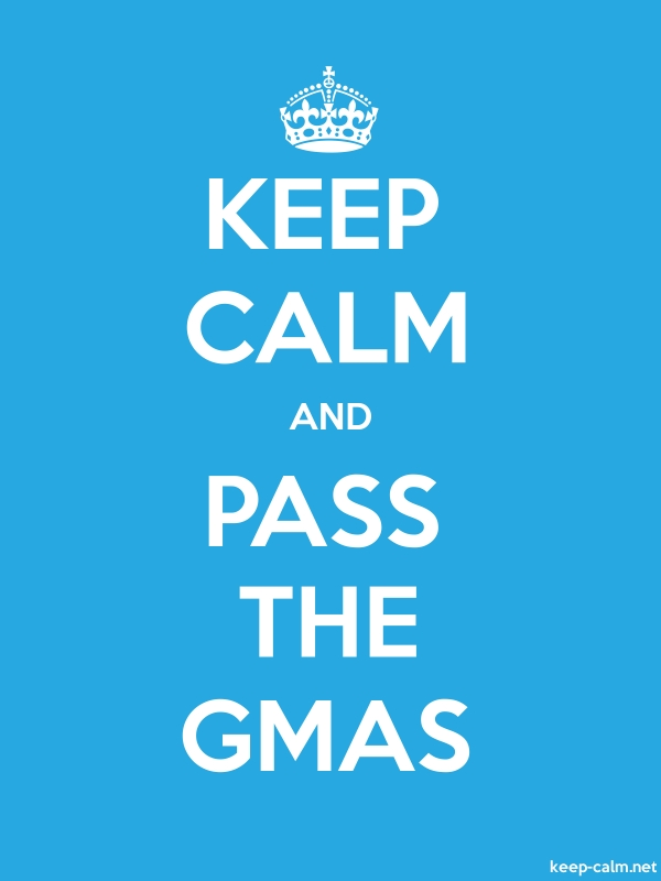 KEEP CALM AND PASS THE GMAS - white/blue - Default (600x800)
