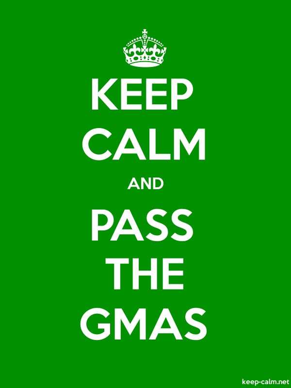 KEEP CALM AND PASS THE GMAS - white/green - Default (600x800)