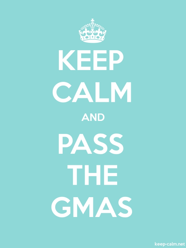 KEEP CALM AND PASS THE GMAS - white/lightblue - Default (600x800)