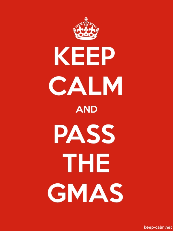 KEEP CALM AND PASS THE GMAS - white/red - Default (600x800)