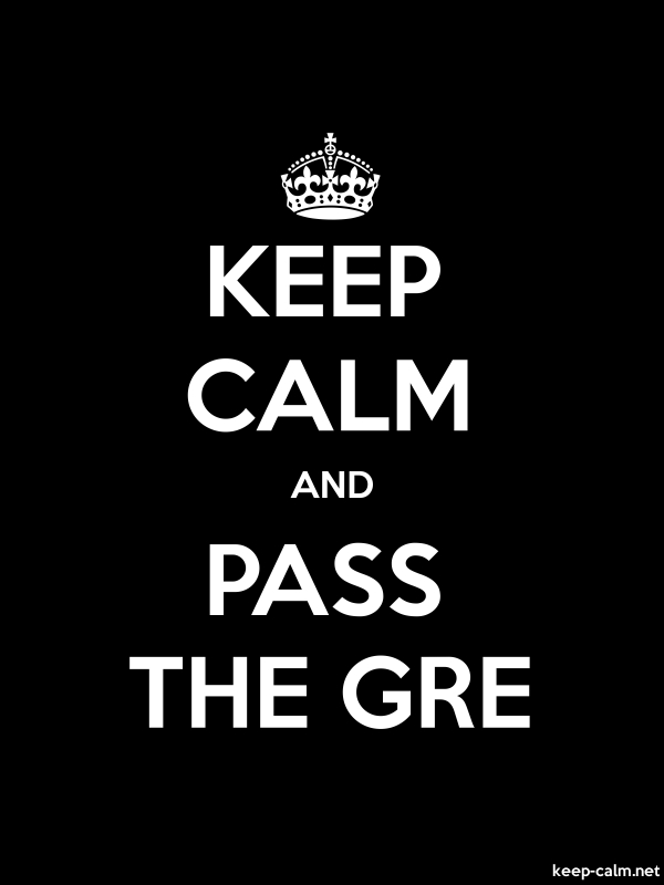 KEEP CALM AND PASS THE GRE - white/black - Default (600x800)