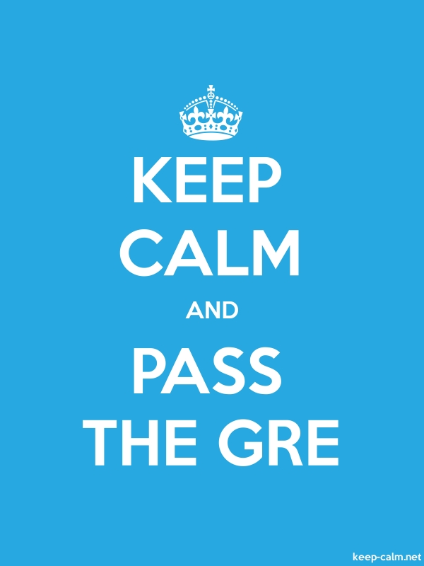 KEEP CALM AND PASS THE GRE - white/blue - Default (600x800)