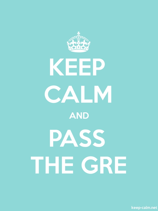 KEEP CALM AND PASS THE GRE - white/lightblue - Default (600x800)