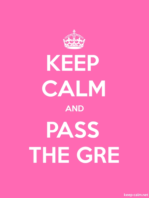 KEEP CALM AND PASS THE GRE - white/pink - Default (600x800)