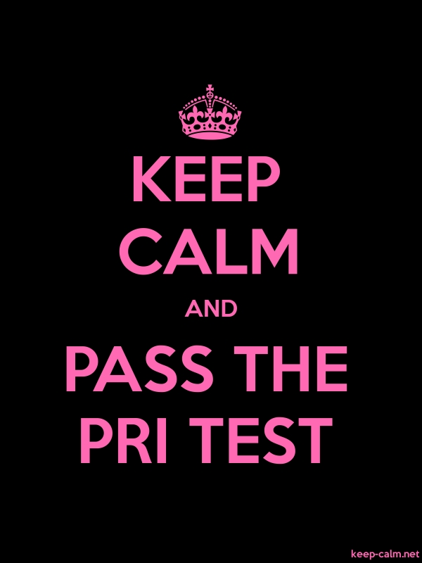 KEEP CALM AND PASS THE PRI TEST - pink/black - Default (600x800)