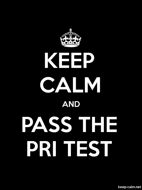 KEEP CALM AND PASS THE PRI TEST - white/black - Default (600x800)
