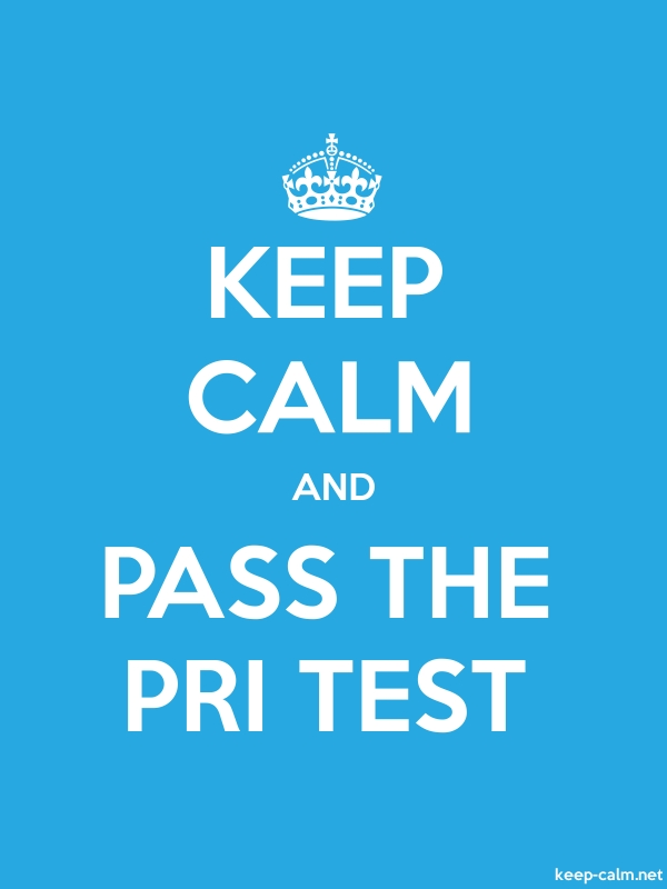 KEEP CALM AND PASS THE PRI TEST - white/blue - Default (600x800)