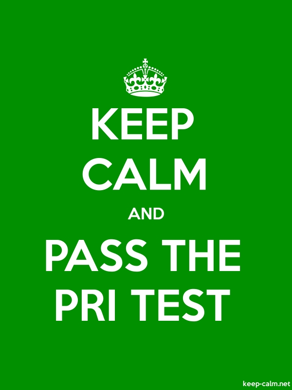 KEEP CALM AND PASS THE PRI TEST - white/green - Default (600x800)