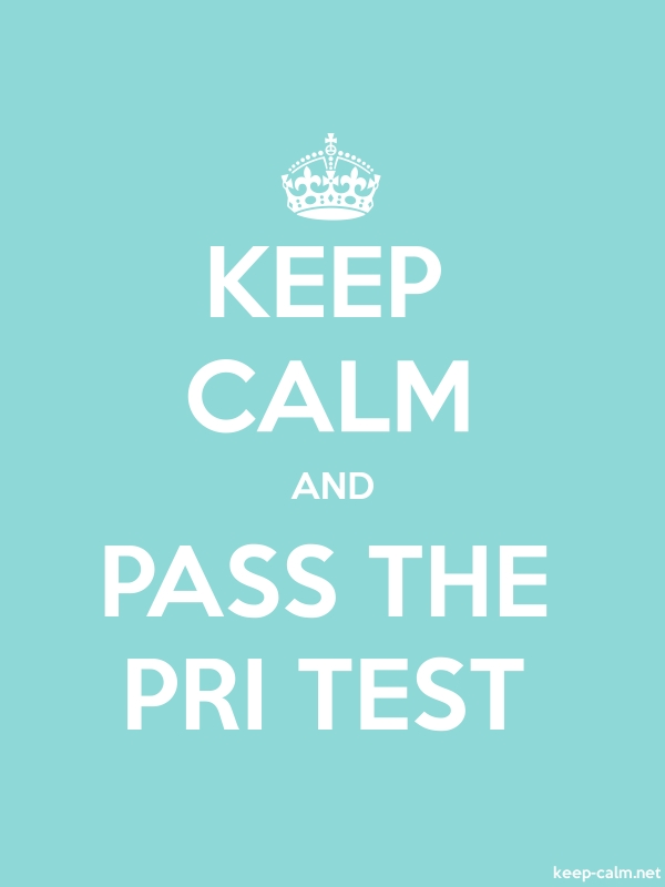 KEEP CALM AND PASS THE PRI TEST - white/lightblue - Default (600x800)