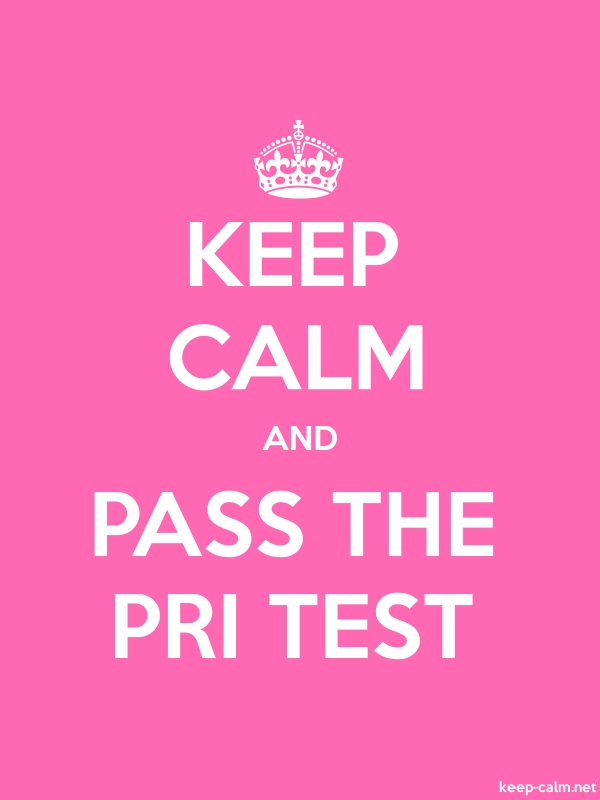 KEEP CALM AND PASS THE PRI TEST - white/pink - Default (600x800)