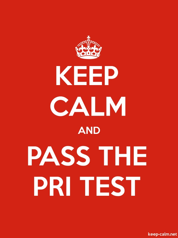 KEEP CALM AND PASS THE PRI TEST - white/red - Default (600x800)