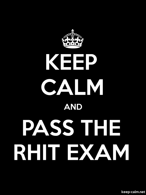 KEEP CALM AND PASS THE RHIT EXAM - white/black - Default (600x800)