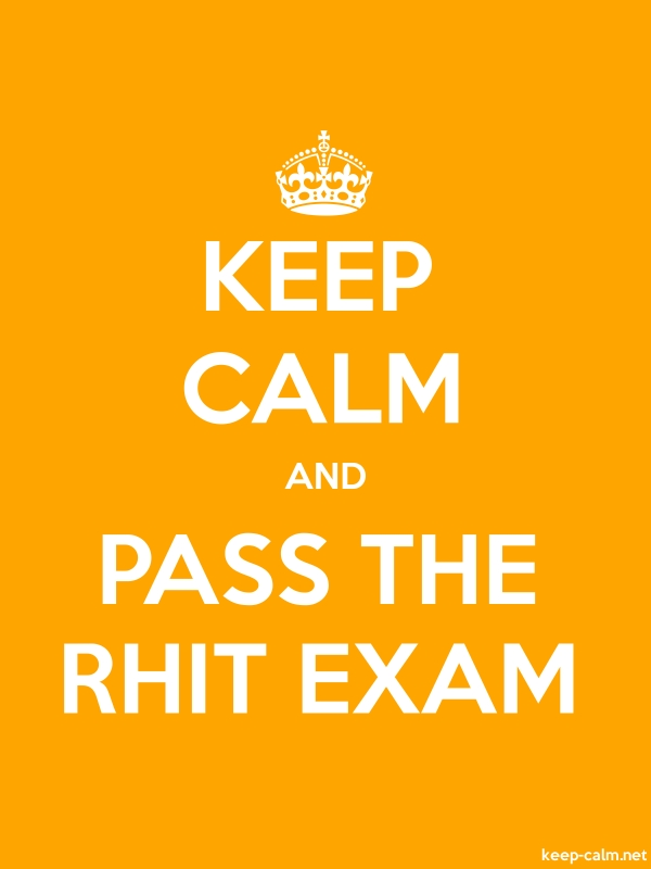 KEEP CALM AND PASS THE RHIT EXAM - white/orange - Default (600x800)