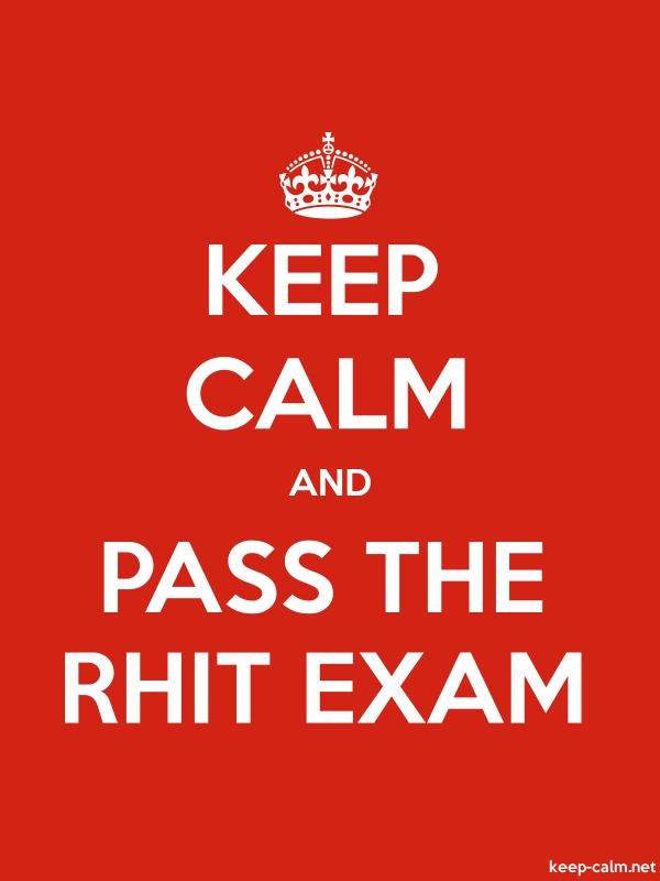 KEEP CALM AND PASS THE RHIT EXAM - white/red - Default (600x800)