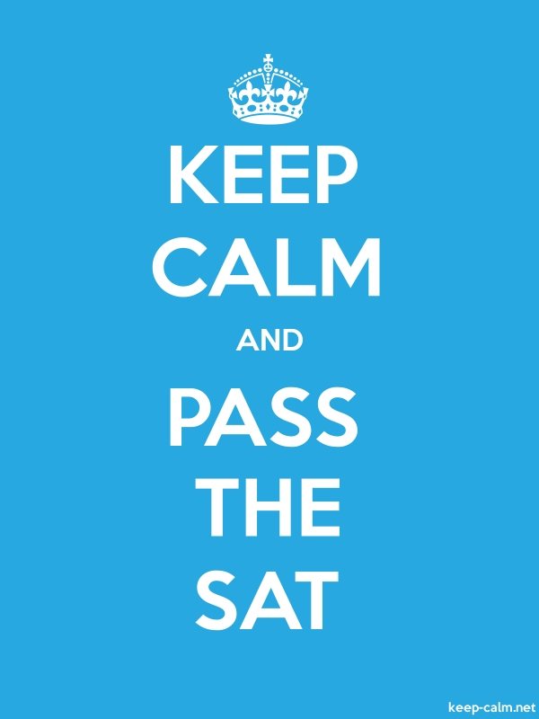 KEEP CALM AND PASS THE SAT - white/blue - Default (600x800)