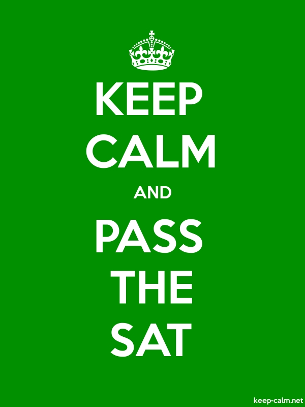 KEEP CALM AND PASS THE SAT - white/green - Default (600x800)