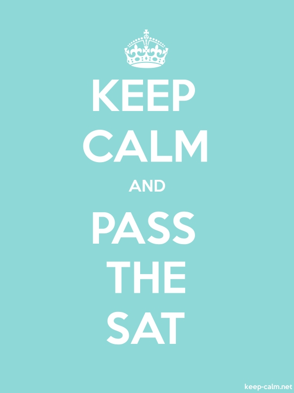 KEEP CALM AND PASS THE SAT - white/lightblue - Default (600x800)