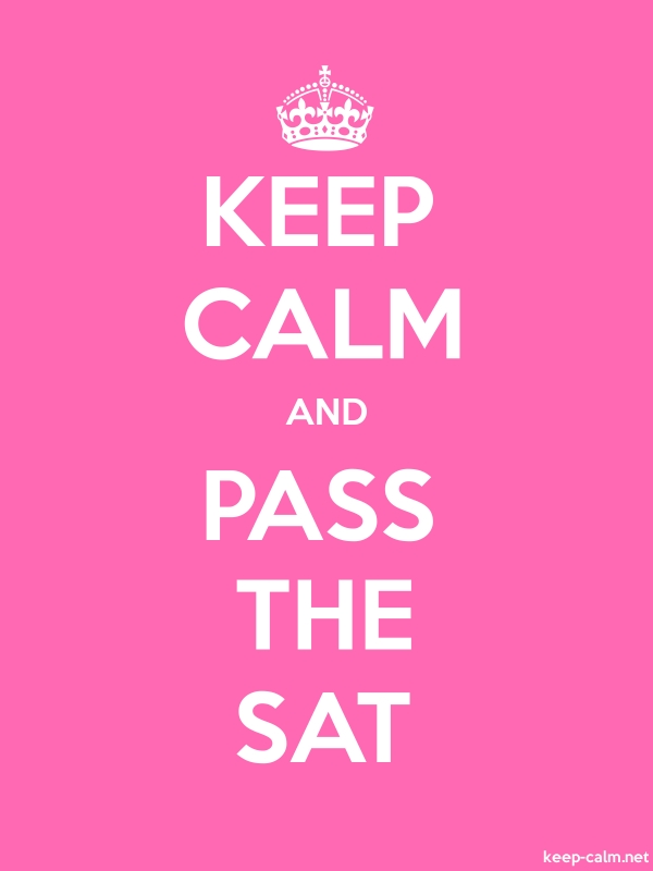 KEEP CALM AND PASS THE SAT - white/pink - Default (600x800)
