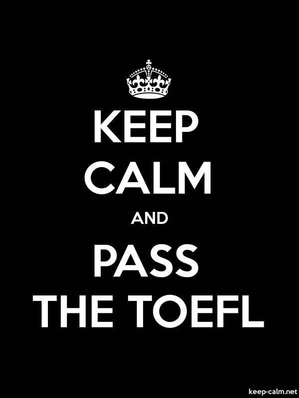 KEEP CALM AND PASS THE TOEFL - white/black - Default (600x800)