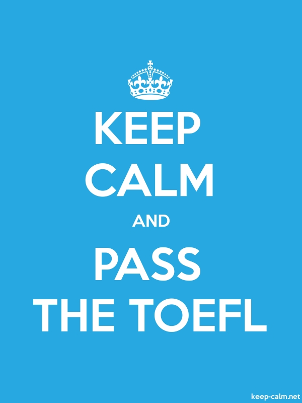 KEEP CALM AND PASS THE TOEFL - white/blue - Default (600x800)