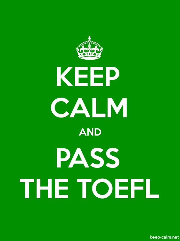 KEEP CALM AND PASS THE TOEFL - white/green - Default (600x800)