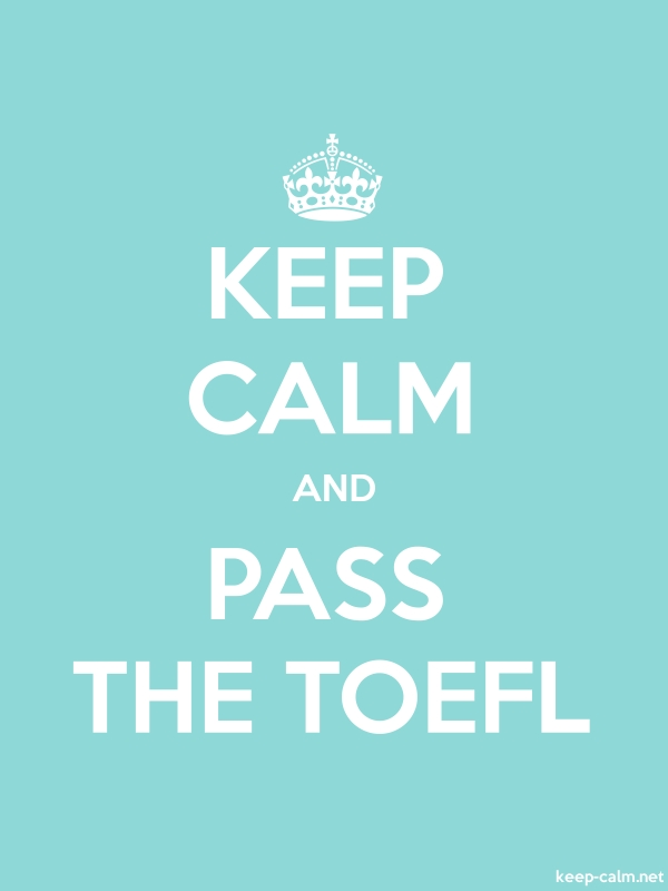 KEEP CALM AND PASS THE TOEFL - white/lightblue - Default (600x800)