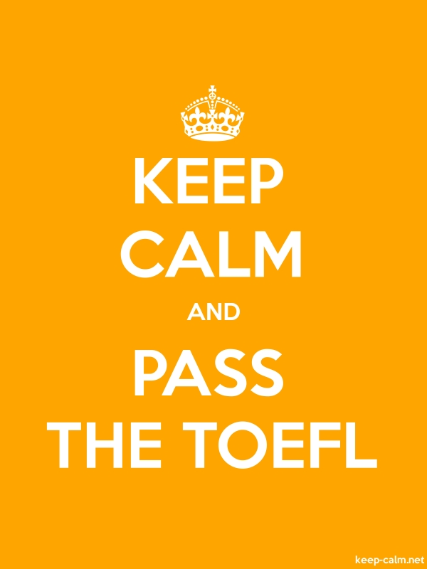 KEEP CALM AND PASS THE TOEFL - white/orange - Default (600x800)
