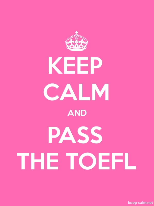 KEEP CALM AND PASS THE TOEFL - white/pink - Default (600x800)