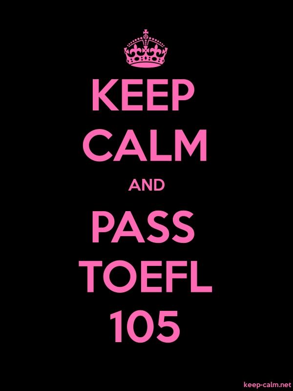 KEEP CALM AND PASS TOEFL 105 - pink/black - Default (600x800)
