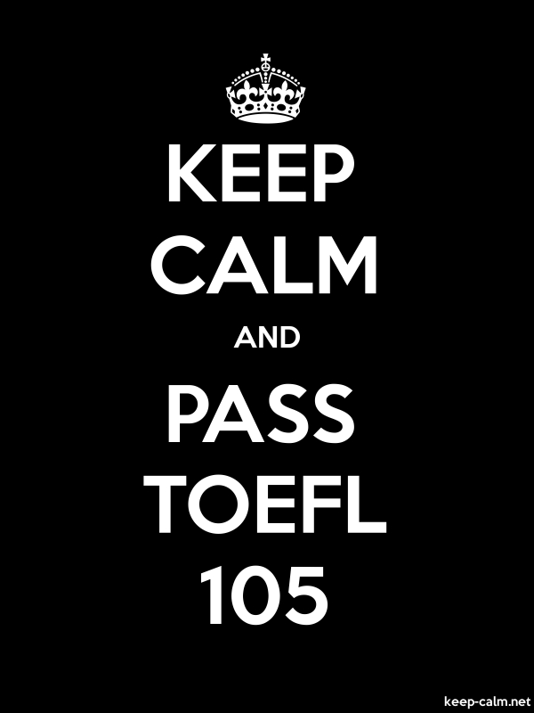 KEEP CALM AND PASS TOEFL 105 - white/black - Default (600x800)